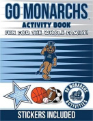 Go Monarchs Activity Book (Go)