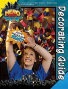 Vacation Bible School 2017 Vbs Hero Central Decorating Guide