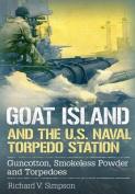 Goat Island and the U.S. Naval Torpedo Station