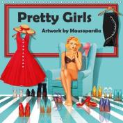 Pretty Girls Artwork by Mausopardia 2017