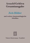 Zeit-Bilder Und Weitere Kunstsoziologische Schriften  [GER]