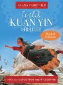 Wild Kuan Yin Oracle - Pocket Edition