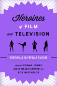Heroines of Film and Television