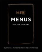 Gourmet Traveller Menus