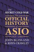 The Secret Cold War