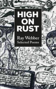 High on Rust: Selected Poems