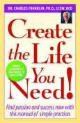 Create the Life You Need!