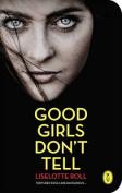 Good Girls Don't Tell
