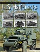 U.S Half Tracks: Part 2