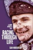 Racing Through Life
