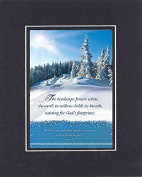 GoodOldSaying - Poem for Inspirations - The landscape frozen white . . . on 8x10 Biblical Verse set in Double Matg (Black On Black) - A Priceless Poetry Keepsake Collection