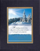 GoodOldSaying - Poem for Inspirations - The landscape frozen white . . . on 8x10 Biblical Verse set in Double Mat (Black On Gold) - A Priceless Poetry Keepsake Collection