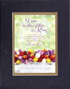 GoodOldSaying - Poem for Inspirations - I am the daughter of a King . . . on 8x10 Biblical Verse set in Double Mat (Black On Gold) - A Priceless Poetry Keepsake Collection
