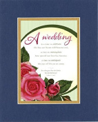 GoodOldSaying - Poem for Love & Marriage - A wedding is a time to celebrate . . . on 8x10 Biblical Verse set in Double Mat (Blue On Gold) - A Priceless Poetry Keepsake Collection