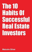 The 10 Habits of Successful Real Estate Investors