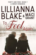 To Feel Again: A Sweet Romance