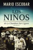 Los Ninos de Le Chambon-Sur-Lignon [Spanish]