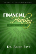 Financial Healing - Spiritual Foundations