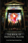 The Book of Perpetual Prayer