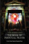 The Book of Perpetual Prayer