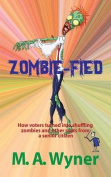 Zombie-Fied