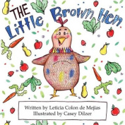 The Little Brown Hen