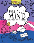 Moodles Presents Free Your Mind