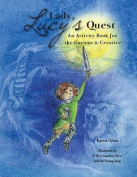 Lady Lucy's Quest an Activity Book for the Curious & Creative