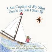 I Am Captain of My Ship