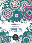 The Power of Positive Coloring