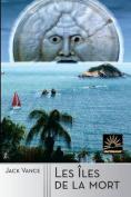 Les Iles de La Mort [FRE]