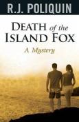 Death of the Island Fox a Mystery