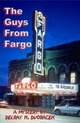 The Guys from Fargo