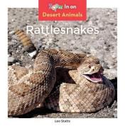 Rattlesnakes (Desert Animals)