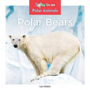 Polar Bears (Polar Animals)