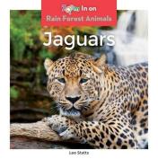Jaguars (Rain Forest Animals)