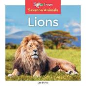 Lions (Savanna Animals)