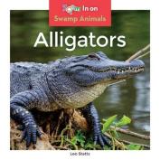 Alligators (Swamp Animals)