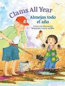 Clams All Year / Almejas Todo El Ano