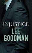 Injustice [Large Print]