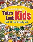 Take a Look Kids Seek & Find Activity Book