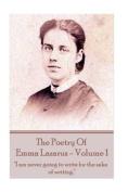 The Poetry of Emma Lazarus - Volume 1