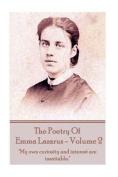 The Poetry of Emma Lazarus - Volume 2