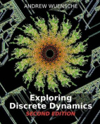 Exploring Discrete Dynamics. 2nd Editiion. the Ddlab Manual