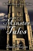 Minster Tales