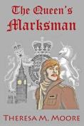 The Queen's Marksman