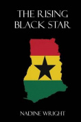 The Rising Black Star