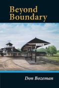 Beyond Boundary