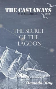 The Secret of the Lagoon