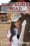 Nostalgia Road - A Coming of Age Novel